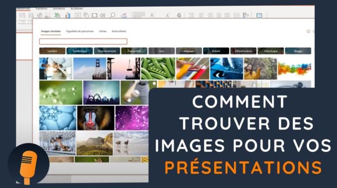 🎤Comment Trouver Des Images Pour Vos Présentations PowerPoint